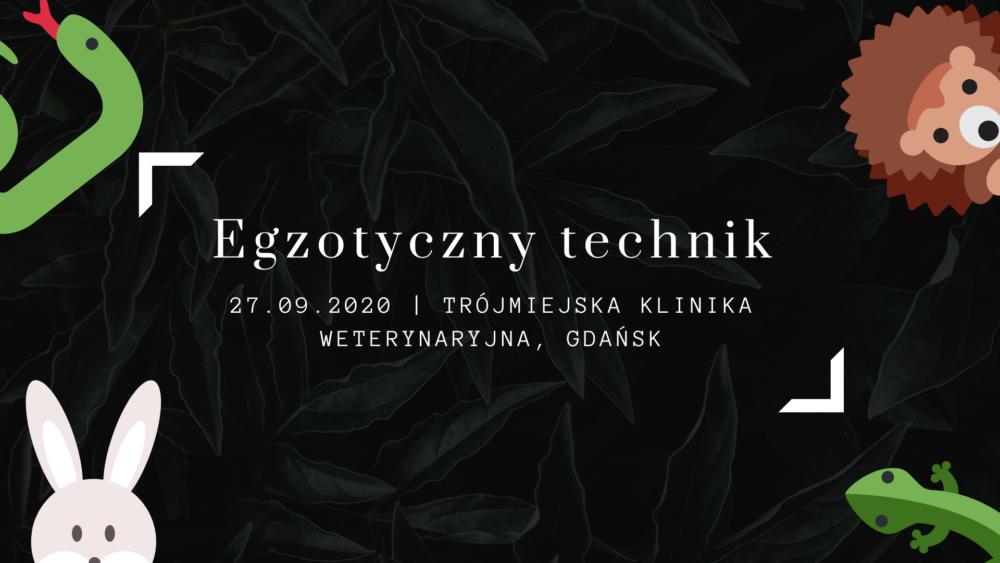 Egzotyczny technik – seminarium szkoleniowe (wrzesień)